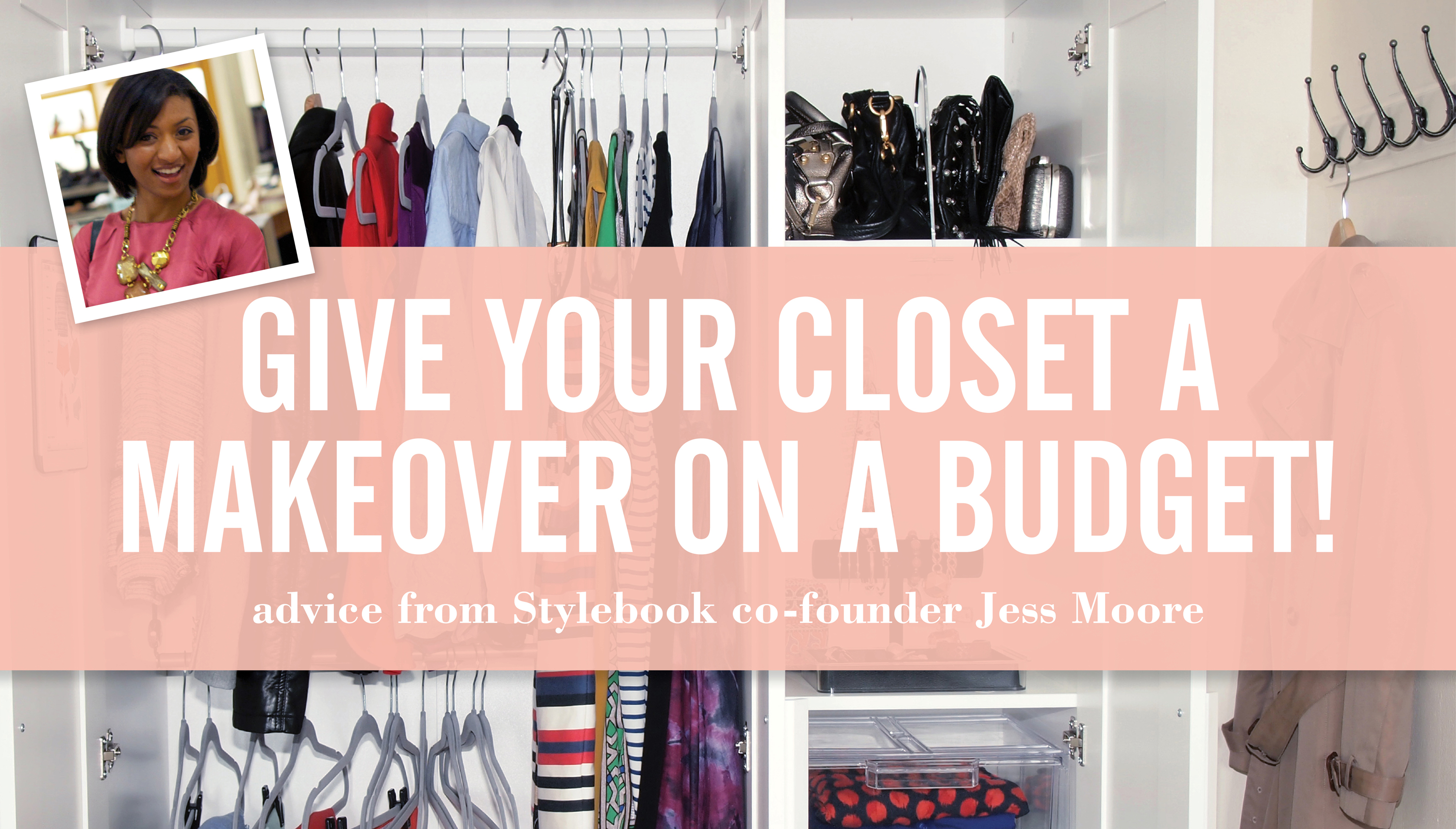 9 Tips To Make Over Your Closet On A Budget