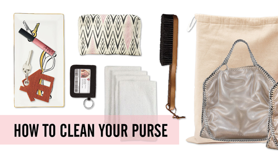How To Clean Your Purse - Care and Storage Tips