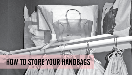 How To Store Your Handbags Neatly In The Closet