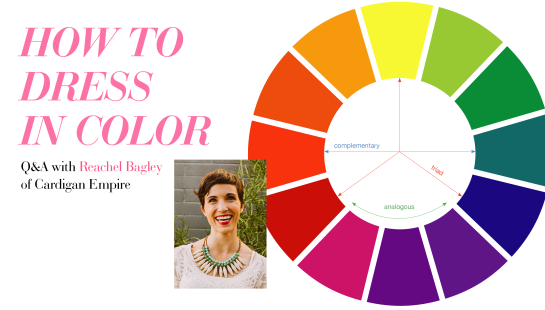 How To Dress With Color - Outfit Color Ideas