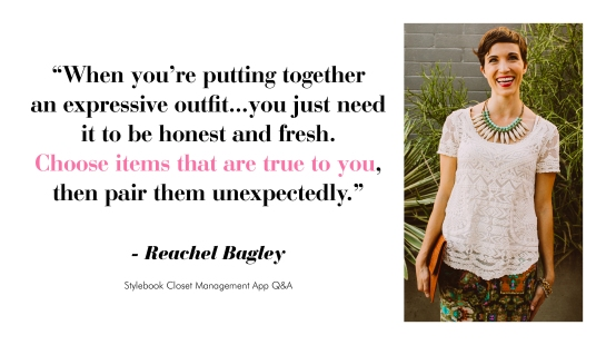 Reachel Bagley Style Advice - Quote